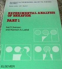 Experimental Analysis of Behavior: Pt. 1