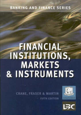 Financial Institutions, Markets and Instruments (Aibf Banking and Finance)
