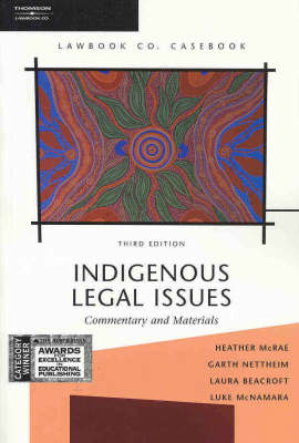 Indigenous Legal Issues: Commentary and Materials