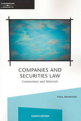 Companies and Securities Law: Commentary and Materials