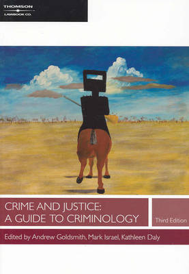 Crime and Justice: A Guide to Criminology