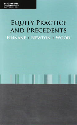 Equity Prac and Precedents 1st Ed.