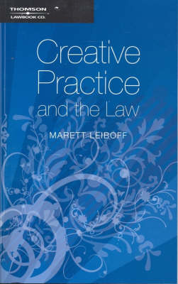 Creative Practice and the Law