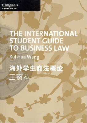 The International Student Guide to Business Law