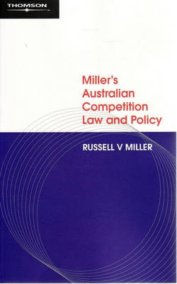 Miller's Australian Competition Law and Policy