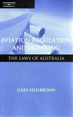 Aviation Reg&Lic: The Laws of Aust 1e