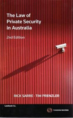 Law of Private Security in Aust 2nd Ed