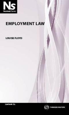 Nutshell: Employment Law 1st Ed.