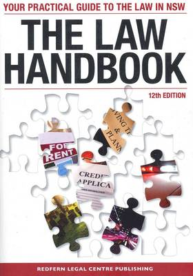 The Law Handbook: Your Practical Guide to the Law in New South Wales