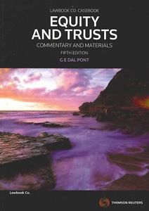 Equity and Trusts in Australia, 5E / Equity and Trusts - Commentary and Materials, 5E