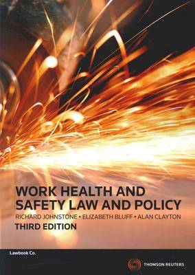 Work Health and Safety Law and Policy 3e