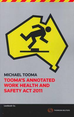 Tooma's Annot Work Health&Safety Act 201