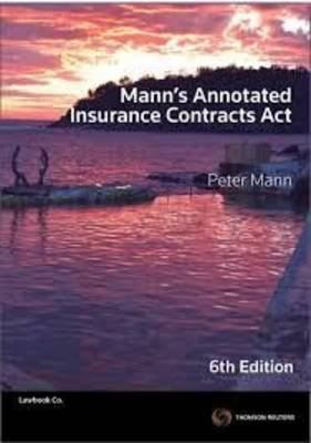 Mann's Annot Insurance Contracts Act 6e