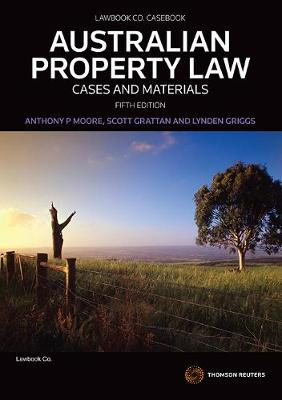 Aust Property Law: Cases & Materials 5e