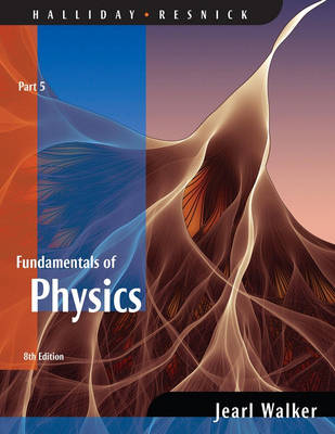 Fundamentals of Physics: Chapters 38-44