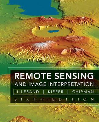 Remote Sensing And Image Interpretation 6e