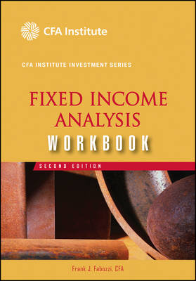 Fixed Income Analysis: Workbook