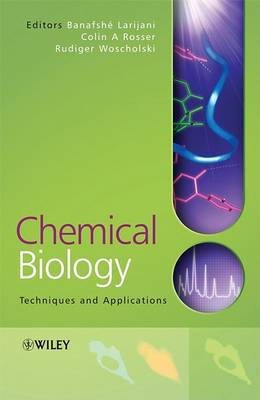 Chemical Biology - Applications and Techniques
