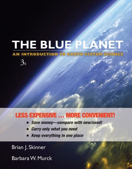 The Blue Planet, Binder Version: An Introduction to Earth System Science