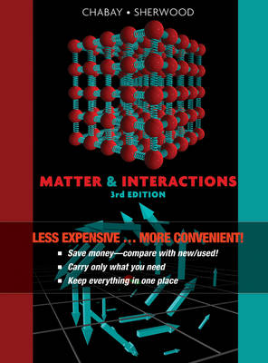 Matter and Interactions, Third Edition Binder Ready Version