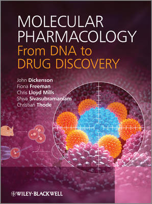 Molecular Pharmacology - From DNA to Drug Design