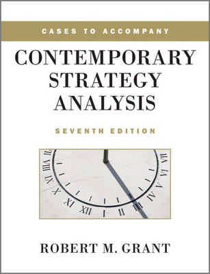 Cases to Accompany Contemporary Strategy Analysis