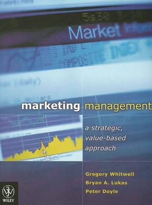 Marketing Management: A Strategic, Value-based Approach