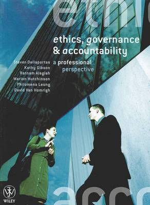Ethics, Governance and Accountability: A Professional Perspective
