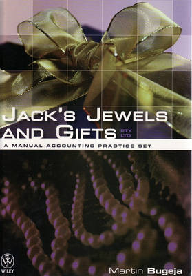 Jack's Jewel and Gifts Pty Ltd: A Manual Accounting Practice Set