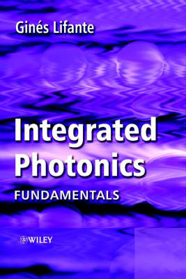 Integrated Photonics: Fundamentals