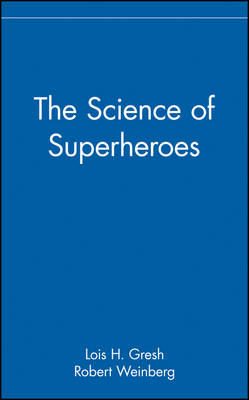 The Science of Superheroes