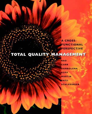 Total Quality Management: A Cross Functional Approach