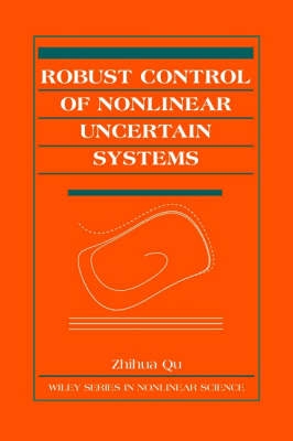 Robust Control of Nonlinear Uncertain Systems