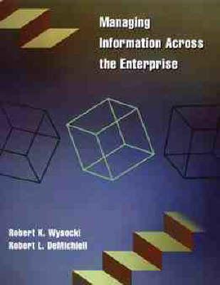 Managing Information Across the Enterprise
