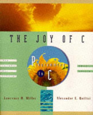 The Joy of C: Programming in C