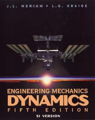 Engineering Mechanics: Dynamics: SI Version