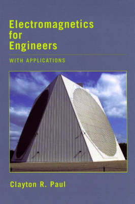Electromagnetics for Engineers: With Applications to Digital Systems and Electromagnetic Interference