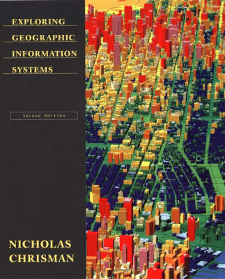 Exploring Geographic Information Systems