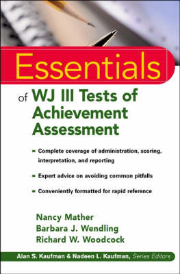 Essentials of WJ III Tests of Achievement Assessment