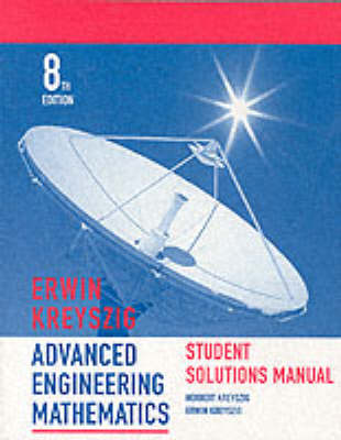Advanced Engineering Mathematics: Student Solutions Manual to 8r.e