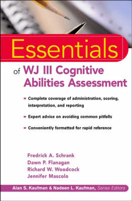 Essentials of WJ III Cognitive Abilities Assessment