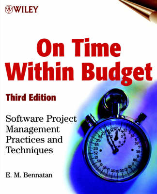 On Time within Budget: Software Project Management Practices and Techniques