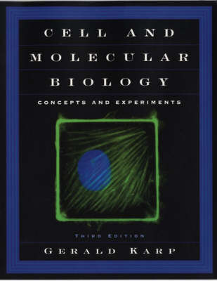 Cell And Molecular Biology: Concepts And Experiments 3ed