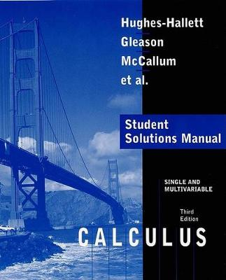 Calculus: Single and Multivariable Student Solutions Manual