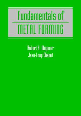 Fundamentals of Metal Forming Analysis
