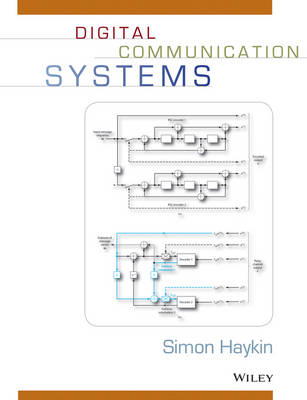 Digital Communication Systems: A Modern Introduction