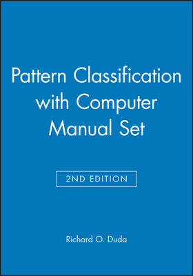 Pattern Classification: WITH Computer Manual, 2r.e.