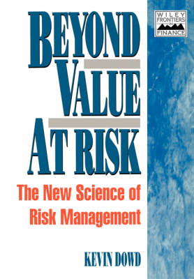 Beyond Value at Risk: New Science of Risk Management