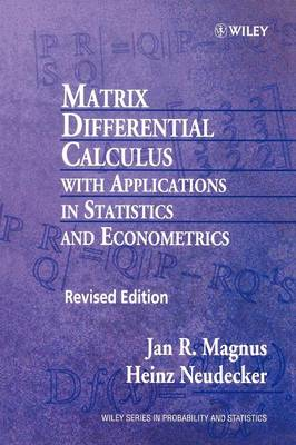 Matrix Differential Calculus with Applications in Statistics and Econometrics