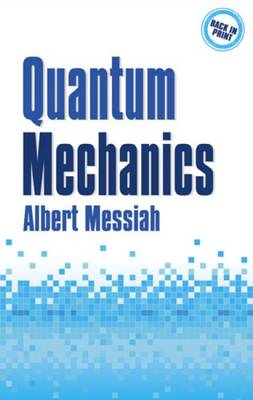 Quantum Mechanics: Volume 1